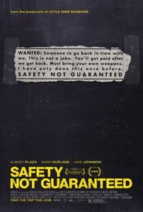 "<strong class=""MovieTitle"">Safety Not Guaranteed</strong> (2012)"
