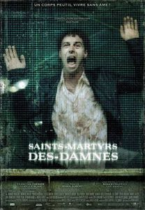 "<strong class=""MovieTitle"">Saints-Martyrs-Des-Damnés</strong> [<strong class=""MovieTitle"">Saint Martyrs of the Damned</strong>] (2005)"