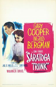 "<strong class=""MovieTitle"">Saratoga Trunk</strong> (1945)"