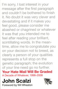 """<em class=""""BookTitle"""">Your Hate Mail Will be Graded</em>, John Scalzi"""