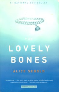 "<em class=""BookTitle"">The Lovely Bones</em>, Alice Sebold"