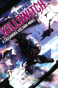 "<em class=""BookTitle"">Killswitch</em>, Joel Shepherd"