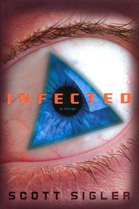 """<em class=""""BookTitle"""">Infected</em>, Scott Sigler"""