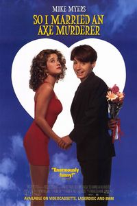 "<strong class=""MovieTitle"">So I Married an Axe Murderer</strong> (1993)"