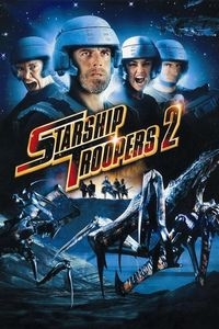 "<strong class=""MovieTitle"">Starship Troopers 2: Hero Of The Federation</strong> (2004)"