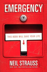 "<em class=""BookTitle"">Emergency</em>, Neil Strauss"