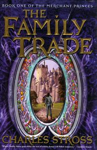"<em class=""BookTitle"">The Family Trade</em>, Charles Stross"