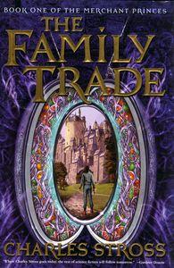 """<em class=""""BookTitle"""">The Family Trade</em>, Charles Stross"""