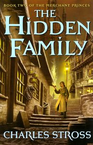 "<em class=""BookTitle"">The Hidden Family</em>, Charles Stross"