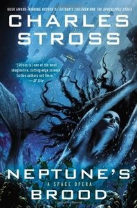 "<em class=""BookTitle"">Neptune's Brood</em>, Charles Stross"