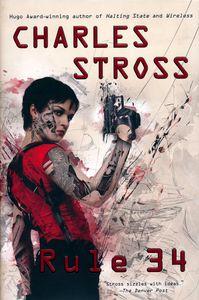 "<em class=""BookTitle"">Rule 34</em>, Charles Stross"
