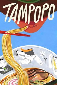 "<strong class=""MovieTitle"">Tampopo</strong> (1985)"