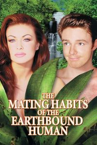 "<strong class=""MovieTitle"">The Mating Habits Of The Earthbound Human</strong> (1999)"