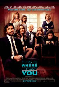 "<strong class=""MovieTitle"">This is Where I Leave You</strong> (2014)"