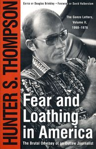 "<em class=""BookTitle"">Fear and Loathing in America: The Brutal Odyssey of an Outlaw Journalist</em>, Hunter S. Thompson"
