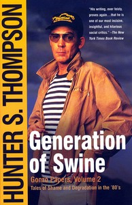 "<em class=""BookTitle"">Generation of Swine</em>, Hunter S. Thompson"