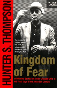 "<em class=""BookTitle"">Kingdom of Fear</em>, Hunter S. Thompson"