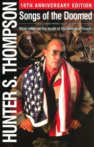 "<em class=""BookTitle"">Songs of the Doomed</em>, Hunter S. Thompson"