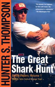 "<em class=""BookTitle"">The Great Shark Hunt</em>, Hunter S. Thompson"