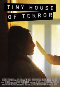 "<strong class=""MovieTitle"">Tiny House of Terror</strong> (2017)"