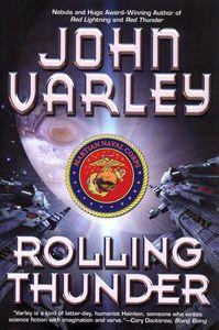 "<em class=""BookTitle"">Rolling Thunder</em>, John Varley"