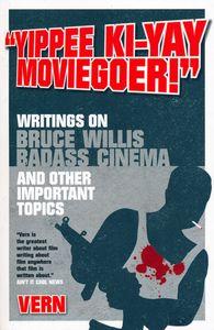"<em class=""BookTitle"">Yippee Ki-Yay Moviegoer</em>, Vern"