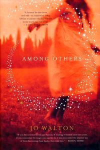 "<em class=""BookTitle"">Among Others</em>, Jo Walton"