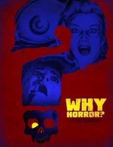 "<strong class=""MovieTitle"">Why Horror?</strong> (2014)"