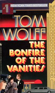 "<em class=""BookTitle"">The Bonfire of the Vanities</em>, Tom Wolfe"