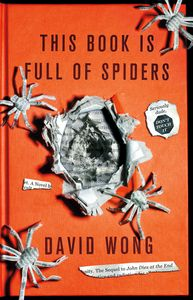 "<em class=""BookTitle"">This Book Is Full of Spiders: Seriously Dude, Don't Touch It</em>, David Wong aka Jason Pargin"