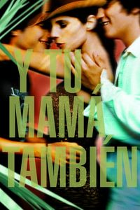 "<strong class=""MovieTitle"">Y tu mamá también</strong> [<strong class=""MovieTitle"">And Your Mother Too</strong>] (2001)"