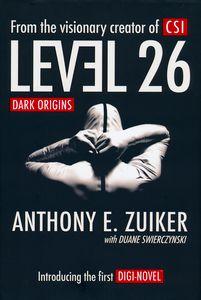 """<em class=""""BookTitle"""">Level 26: Dark Origins</em>, Anthony E. Zuiker and Duane Swierczynski"""